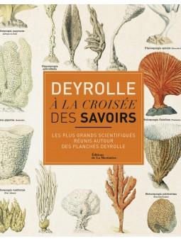 """Deyrolle """"A la croisée des savoirs"""""""