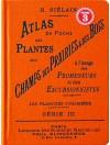 Atlas de poches des plantes des champs des pariries et des bois Serie 3
