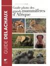Guide photo des grands mammifères d'Afrique